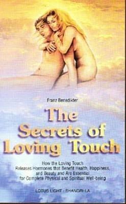 Secrets of Loving Touch als Taschenbuch