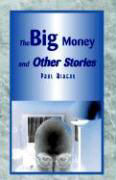 The Big Money and Other Stories als Buch