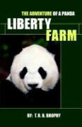 Liberty Farm: The Adventure of a Panda als Taschenbuch