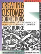 Creating Customer Connections als Taschenbuch