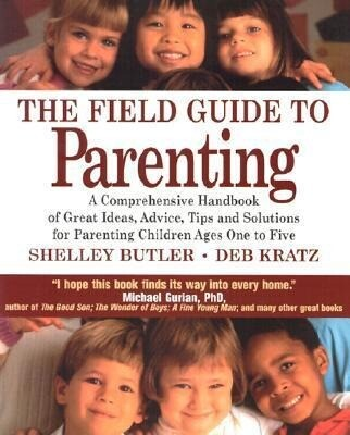 The Field Guide to Parenting als Taschenbuch