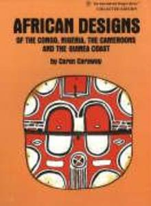 African Designs of the Congo, Nigeria, The Cameroons & the Guinea Coast als Taschenbuch