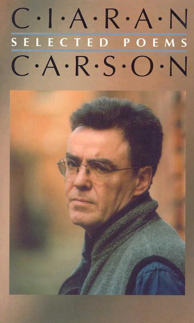 Selected Poems - Ciaran Carson als Taschenbuch