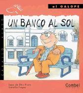 Un Banco al Sol = A Bench in the Sun als Taschenbuch