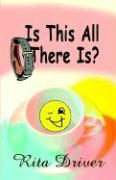 Is This All There Is? a Bit of a Giggle Novel als Taschenbuch