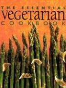 The Essential Vegetarian Cookbook als Buch