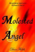 Molested Angel: Searching for Love Without Trust als Buch