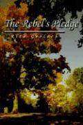 The Rebel's Pledge als Buch