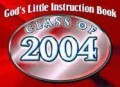 God's Little Instruction Book for the Class of 2004