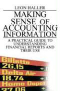 Making Sense of Accounting Information: A Practical Guide to Understanding Financial Reports and Their Use als Buch