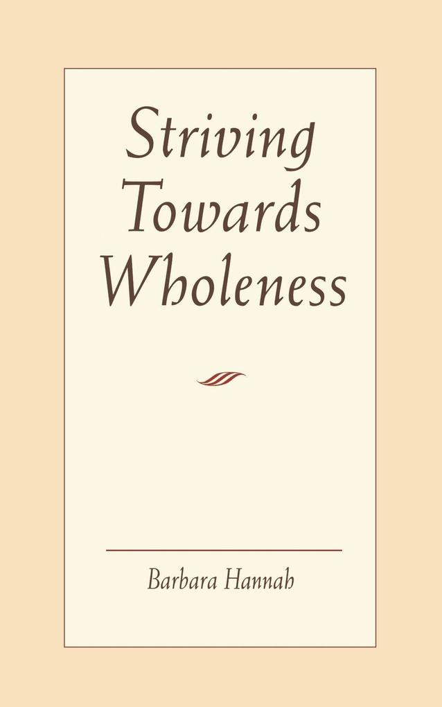 Striving Towards Wholeness als Buch