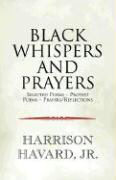 Black Whispers and Prayers als Buch