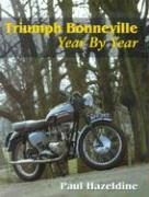 Triumph Bonneville: Year by Year als Buch