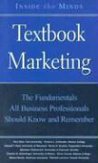 Inside the Minds: Textbook Marketing: Marketing Chairs from the World's Best Business Schools on the Fundamentals All Business Professionals Should Kn als Buch