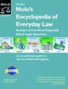 Nolo's Encyclopedia of Everyday Law: Answers to Your Most Frequently Asked Legal Questions als Buch