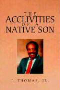 The Acclivities of a Native Son als Buch
