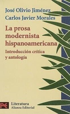 La prosa modernista hispanoamericana : introducción crítica y antológica als Taschenbuch