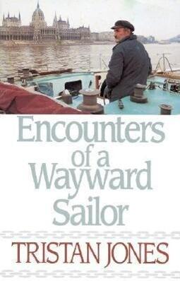 Encounters of a Wayward Sailor als Taschenbuch