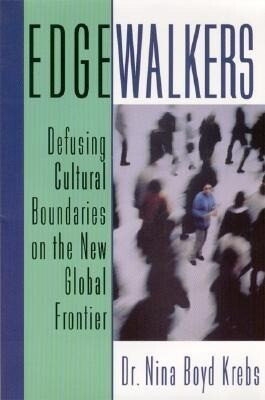 Edgewalkers: Defusing Cultural Boundaries on the New Global Frontier als Taschenbuch