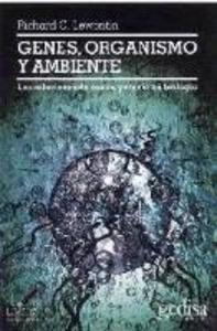Genes, organismo y ambiente : las relaciones de causa y efecto en biología als Taschenbuch