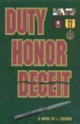 Duty Honor Deceit als Buch