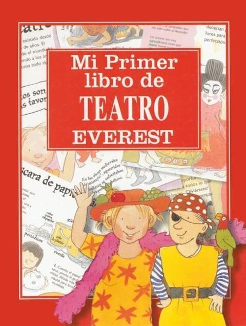 Mi Primer Libro de Teatro = Drama School als Taschenbuch