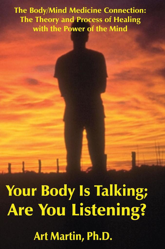 Your Body Is Talking Are You Listening? als Taschenbuch