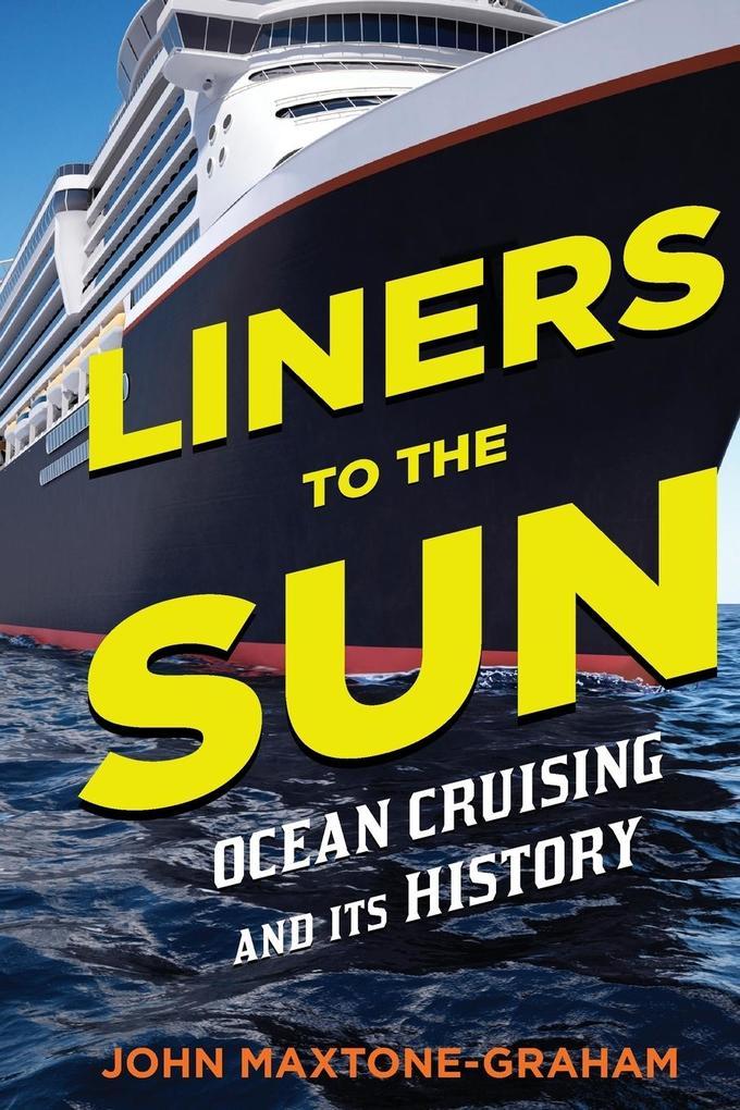 Liners to the Sun als Taschenbuch
