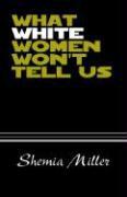 What White Women Won't Tell Us als Buch