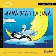 Mama Oca y la Luna = Mother Goose and the Moon als Buch