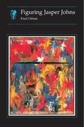 Figuring Jasper Johns Hb