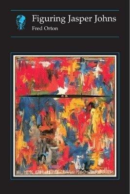 Figuring Jasper Johns Hb als Taschenbuch