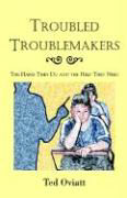 Troubled Troublemakers als Buch