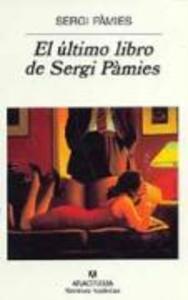 El último libro de Sergi Pàmies als Taschenbuch