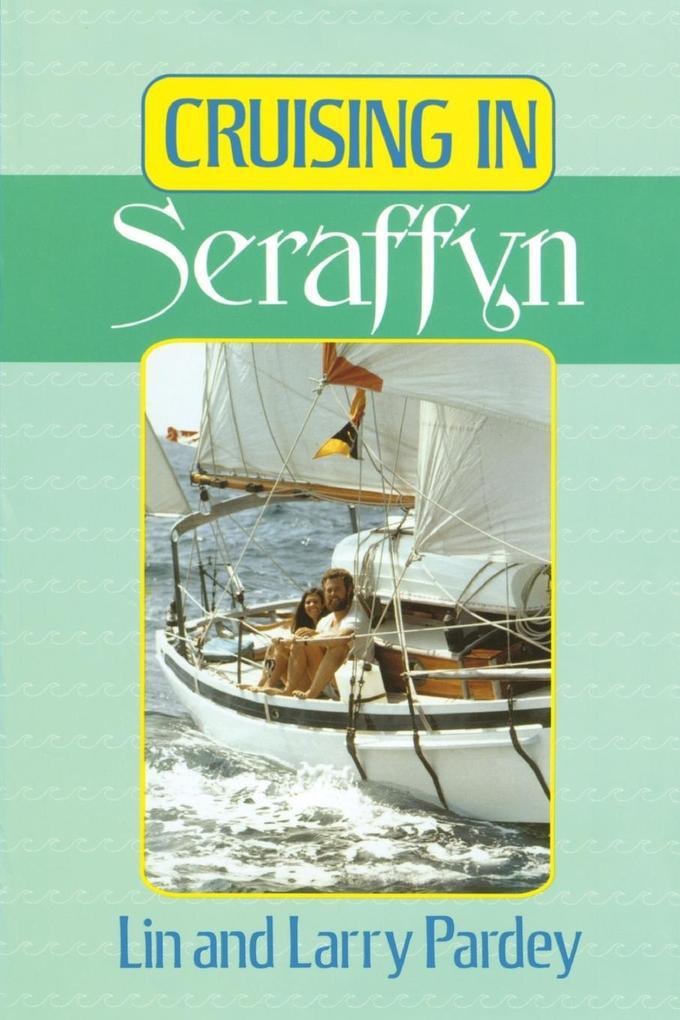 Cruising in Seraffyn als Taschenbuch