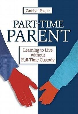 Part-Time Parent als Taschenbuch