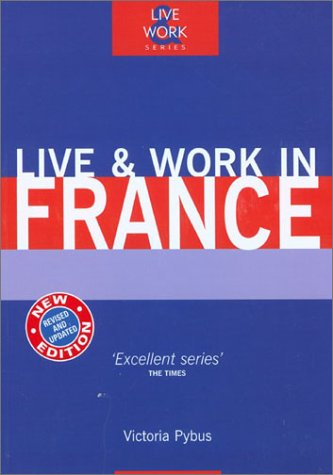 Live & Work in France, 4th als Buch