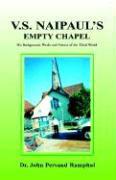 V.S. Naipaul's Empty Chapel als Buch