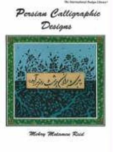 Persian Calligraphic Designs als Buch