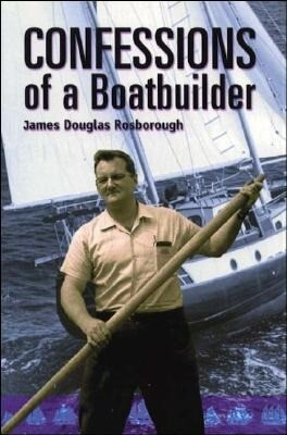 Confessions of a Boatbuilder als Taschenbuch