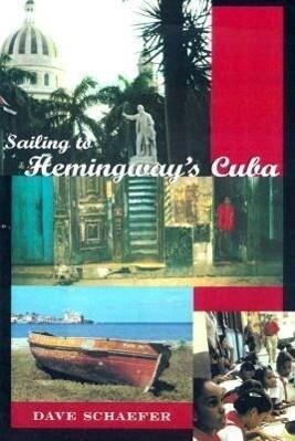 Sailing to Hemingway's Cuba (Revised) als Taschenbuch
