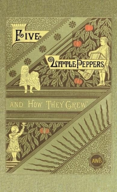 Five Little Peppers and How They Grew als Buch