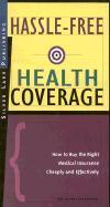 Hassle-Free Health Coverage als Taschenbuch