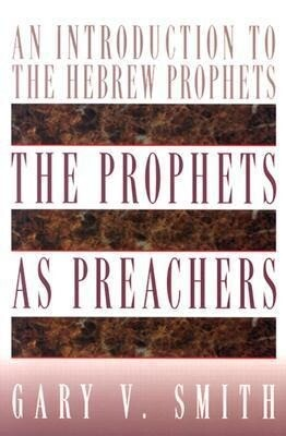 The Prophets as Preachers: An Introduction to the Hebrew Prophets als Taschenbuch