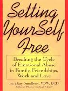 Setting Yourself Free als Taschenbuch