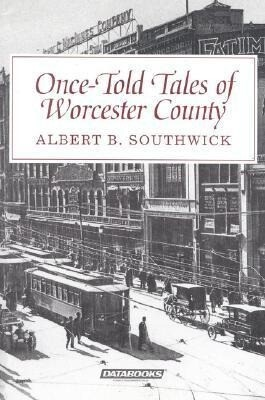 Once-Told Tales of Worcester County als Taschenbuch