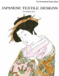 Japanese Textile Designs als Buch