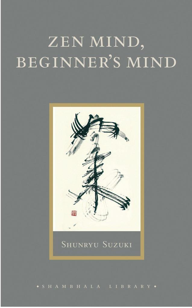 Zen Mind, Beginner's Mind als Buch