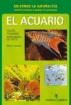 El acuario : equipo, cuidados, variedades de peces als Taschenbuch