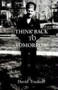 Think Back to Tomorrow als Buch